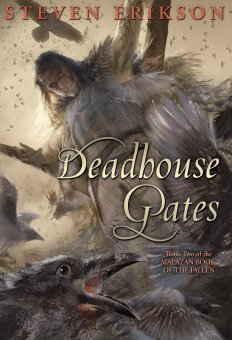 Deadhouse Gates (The Malazan Book of the Fallen #2) by Steven Erikson