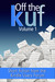Off the KUF, Volume 1: Short fiction from the Kindle Users Forum