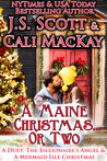 A Maine Christmas...or Two - A Duet: The Billionaire's Angel & A Mermaid Isle Christmas (The Billionaire's Obsession, #3.5; A Mermaid Isle Romance, #2.5)