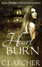 Heart Burn (The 1st Freak House Trilogy #3)
