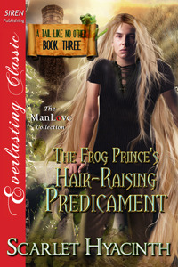 The Frog Prince's Hair-Raising Predicament (A Tail Like No Other #3)