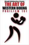 The Art of Western Boxing by Kambiz Mostofizadeh