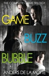 The Game Trilogy: Game, Buzz and Bubble