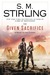 The Given Sacrifice by S.M. Stirling