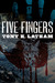 Five Fingers by Tony H. Latham