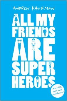 All My Friends are Superheroes
