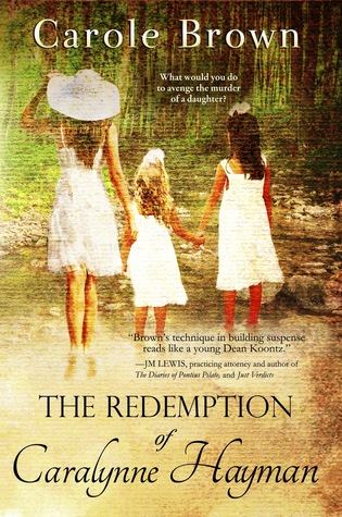 The Redemption of Caralynne Hayman by Carole Brown