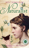 The Naturalist (The Hapgoods of Bramleigh, #1)