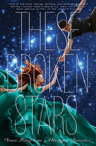 [Rezension] These Broken Stars - Amie Kaufman und Meagan Spooner
