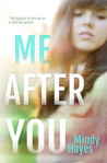 Me After You (Willowhaven, #1)