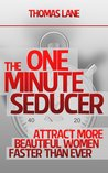 The One Minute Seducer