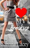 I Love My Breakup