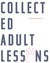Collected Adult Lessons