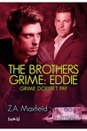 Grime Doesn't Pay (The Brothers Grime, #2)