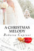 A Christmas Melody by Roberta Capizzi