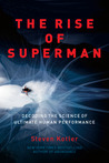 The Rise of Superman: Decoding the Science of Ultimate Human Performance