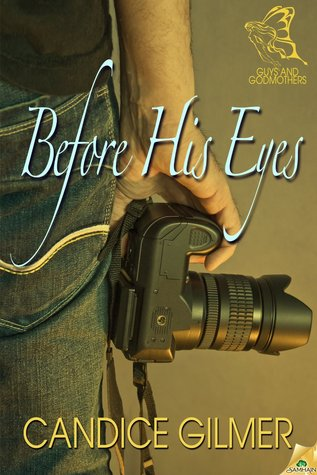 Before His Eyes (Guys and Godmothers #2)