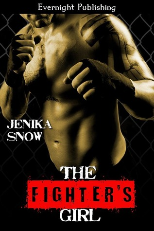 The Fighter's Girl (The Fighters of Absinthe, #1)