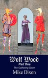 Wolf Wood: The Gathering Storm (Wolf Wood #1)