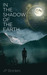 In the Shadow of the Earth (The Gods In Hiding, #1)