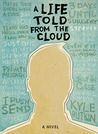 A Life Told from the Cloud