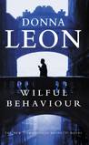 Wilful Behaviour (Commissario Brunetti, #11)