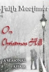 On Christmas Hill (A Seasonal Affair)