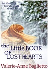 The Little Book Of Lost Hearts by Valerie-Anne Baglietto