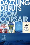 Dazzling Debuts from Corsair: 4 FREE extracts from the best new voices in fiction