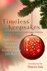 Timeless Keepsakes: A Collection of Christmas Stories (Timeless Tales, #1)