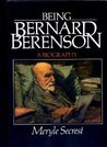 Being Bernard Berenson: A Biography
