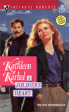 A Soldier's Heart by Kathleen Korbel