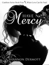 Have No Mercy (Cambion, #4)