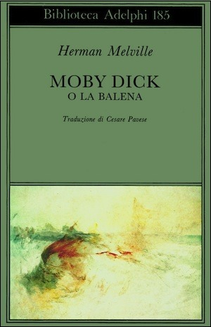 Moby Dick o la balena by Herman Melville