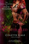 Enthralled: The Sex Goddess (The Erotic Adventures of Jane in the Jungle, #3)