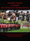 More Than a Mere Matter of Marching