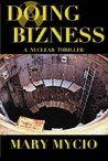 Doing Bizness: A Nuclear Thriller (Cristina Smythe Suspense)