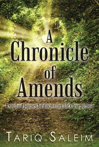 A Chronicle of Amends by Tariq Saleim