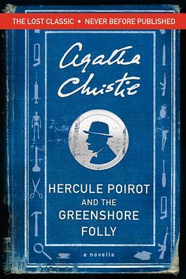 Download online Hercule Poirot and the Greenshore Folly PDF by Agatha Christie