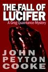 The Fall of Lucifer: A Greg Quaintance Novel