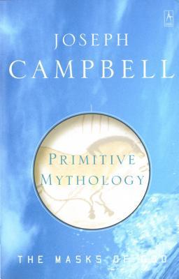 Primitive Mythology by Joseph Campbell