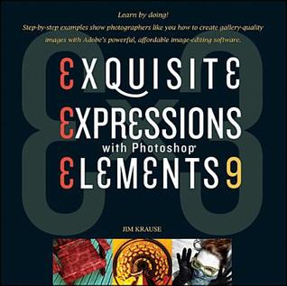 Ex3: Exquisite Expressions with Photoshop Elements 9