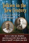Tolkien in the New Century by John William Houghton
