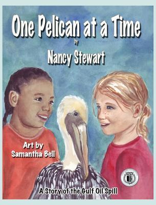 One Pelican at a Time by Nancy Stewart
