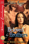 Beloved by Brothers