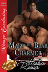 Maizy The Bear Charmer (Divine Creek Ranch #16)