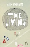 The Living by Anna Starobinets