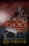 The Portal's Choice (The Gatekeepers of Em'pyrean, #1)