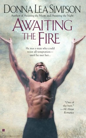 Awaiting the Fire by Donna Lea Simpson