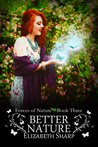 Better Nature (Forces of Nature, #3)
